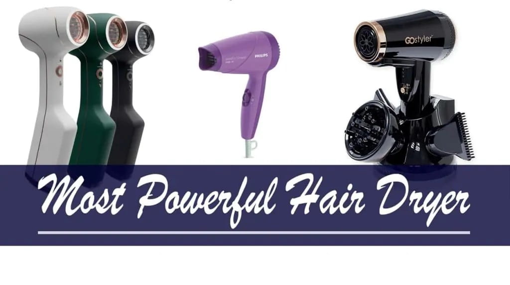 Most Powerful Hair Dryer Reviews