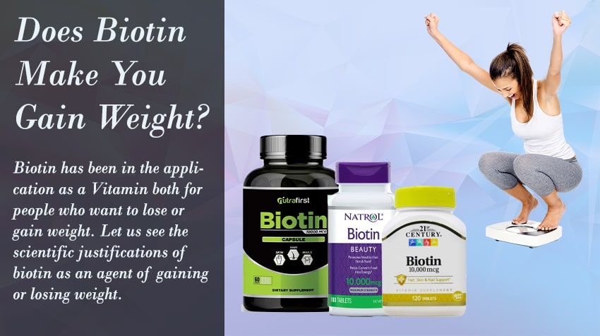 does biotin make you lose or gain weight